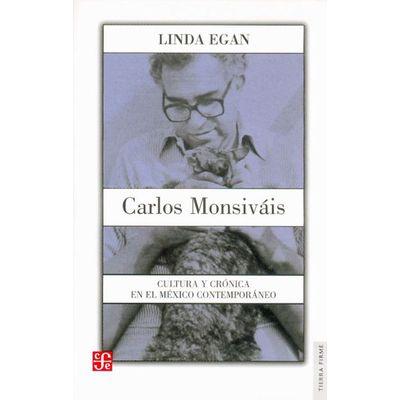 Carlos Monsiváis. Cultura y crónica en el México contemporáneo