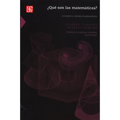 ¿Qué son las matemáticas? Conceptos y métodos fundamentales